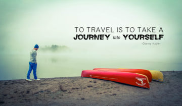 """""""To travel is to take a journey into yourself."""" Danny Kaye"""