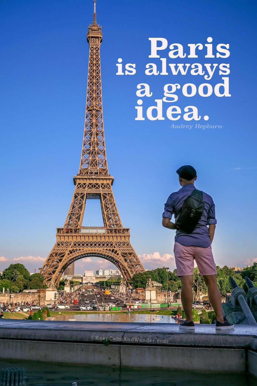 Paris is always a good idea Paris quote